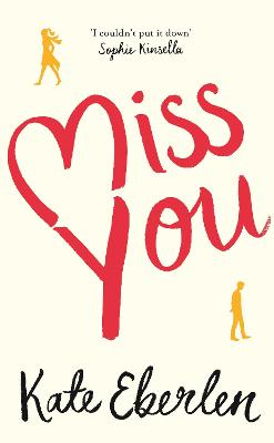 Miss You: The Hottest Book of the Summer - Eberlen, Kate