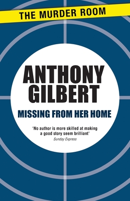 Missing from Her Home - Gilbert, Anthony