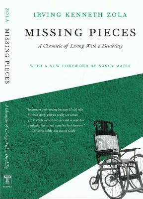 Missing Pieces: A Chronicle of Living with a Disability - Zola, Kenneth