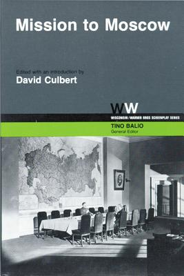 Mission to Moscow - Culbert, David (Editor)