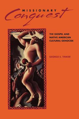 Missionary Conquest - Tinker, George E