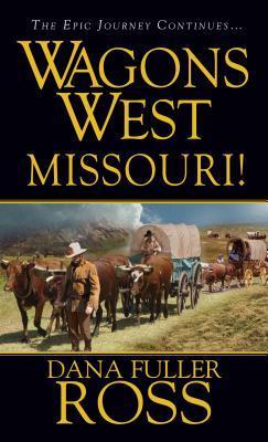 Missouri! - Ross, Dana Fuller