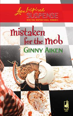 Mistaken for the Mob - Aiken, Ginny