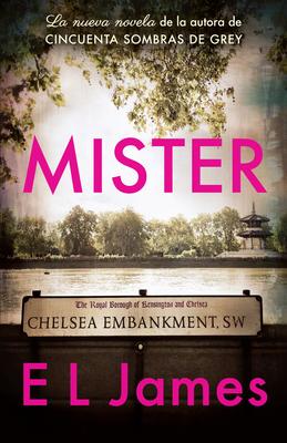 Mister / The Mister - James, E L