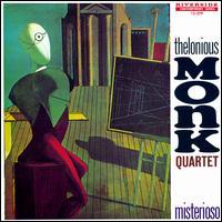 Misterioso - Thelonious Monk Quartet