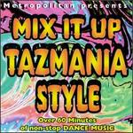 Mix It Up Tazmania Style