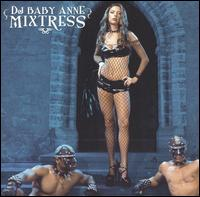 Mixtress - DJ Baby Anne