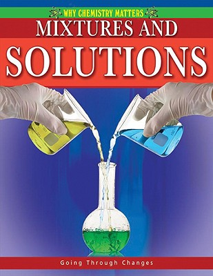 Mixtures and Solutions - Aloian, Molly