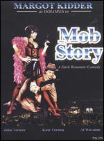 Mob Story - Gabriel Markiw; Jancarlo Markiw