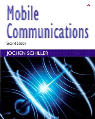 Mobile Communications - Schiller, Jochen