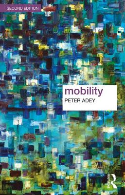 Mobility - Adey, Peter