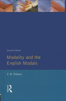 Modality and the English Modals - Palmer, F R