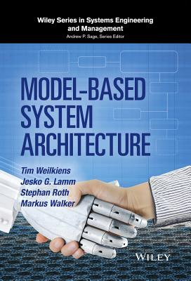 Model-Based System Architecture - Weilkiens, Tim