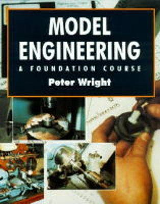 Model Engineering: A Foundation Course - Wright, Peter