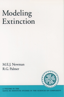 Modeling Extinction - Newman, M E J, and Palmer, R G