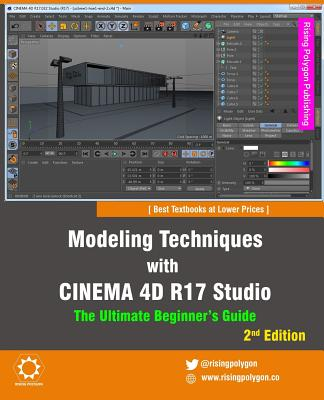 Modeling Techniques with Cinema 4D R17 Studio - The Ultimate Beginner's Guide - Polygon, Rising