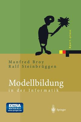 Modellbildung in Der Informatik - Broy, Manfred