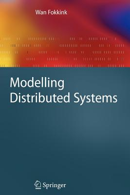 Modelling Distributed Systems - Fokkink, Wan