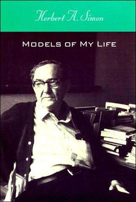 Models of My Life - Simon, Herbert A