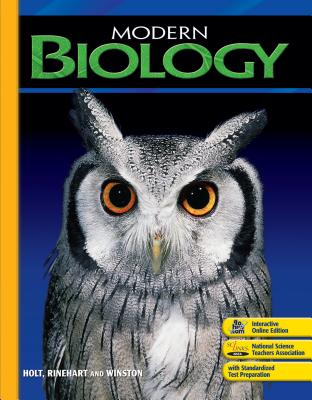 Modern Biology: Student Edition 2006 - Holt Rinehart and Winston (Prepared for publication by)