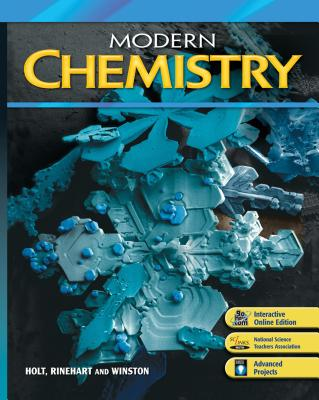 Modern Chemistry: Student Edition 2006 - Holt Rinehart and Winston (Prepared for publication by)