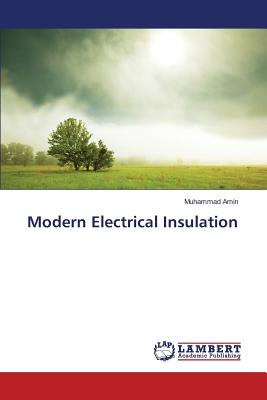 Modern Electrical Insulation - Amin Muhammad
