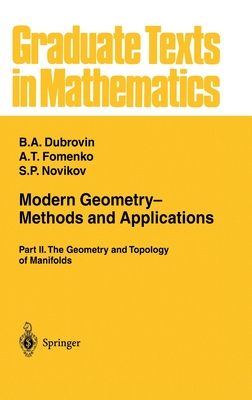 Modern Geometry-- Methods and Applications: Part II: The Geometry and Topology of Manifolds - Burns, R G (Translated by)