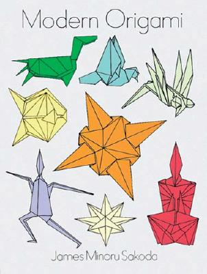 Modern Origami - Sakoda, James Minoru, and Sakoda, Dr James Minoru, and Origami