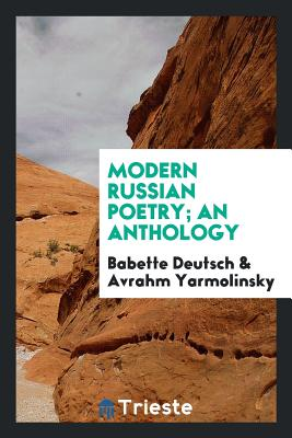 Modern Russian Poetry; An Anthology - Taylor, Frederick Winslow