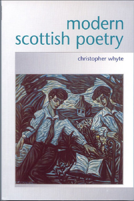 Modern Scottish Poetry - Whyte, Christopher