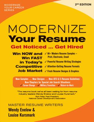 Modernize Your Resume: Get Noticed...Get Hired - Enelow, Wendy, and Kursmark, Louise