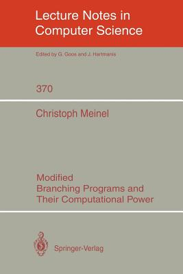 Modified Branching Programs and Their Computational Power - Meinel, Christoph
