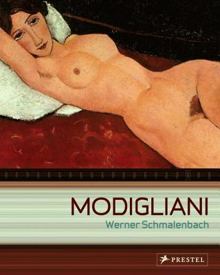 Modigliani: Paintings, Sculptures, Drawings - Schmalenbach, Werner