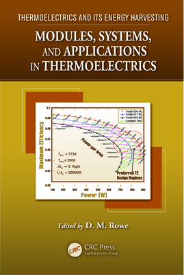 Modules, Systems, and Applications in Thermoelectrics - Rowe, David Michael (Editor)