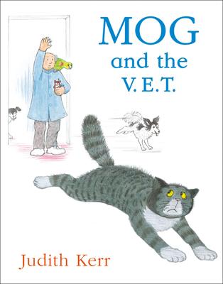 Mog and the V.E.T. - Kerr, Judith