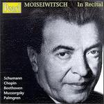 Moiseiwitsch in Recital