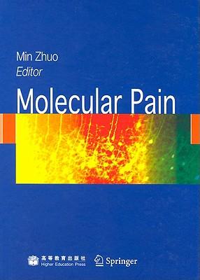 Molecular Pain - Zhuo, Min (Editor)