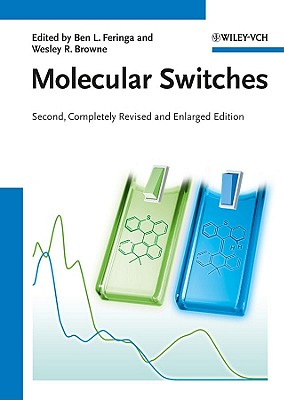 Molecular Switches - Feringa, Ben L (Editor), and Browne, Wesley R (Editor)