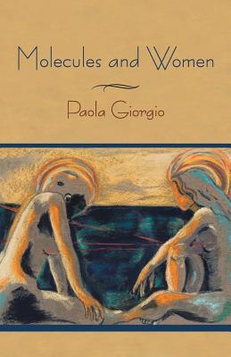 Molecules and Women - Giorgio, Paola