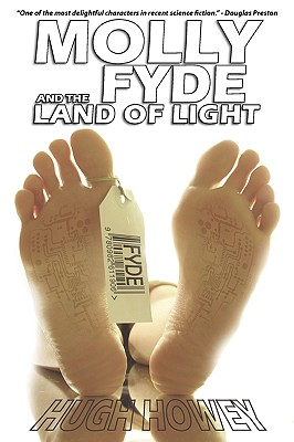 Molly Fyde and the Land of Light - Howey, Hugh