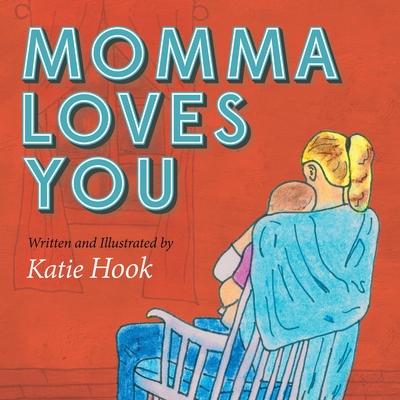 Momma Loves You -