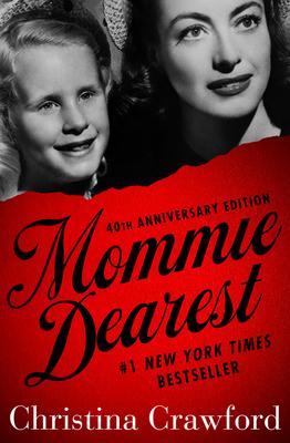 Mommie Dearest - Crawford, Christina