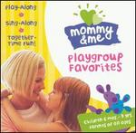 Mommy and Me: Playgroup Favorites - Various Artists