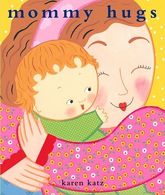 Mommy Hugs -