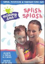 Mommy & Me: Splish Splash