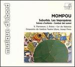 Mompou: Suburbis; Les Impropères