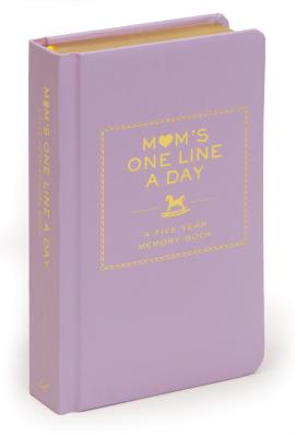 Mom's One Line a Day: A Five-Year Memory Book - Chronicle Books