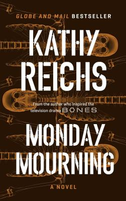 Monday Mourning - Reichs, Kathy