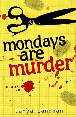 Mondays are Murder - Landman, Tanya