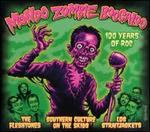 Mondo Zombie Boogaloo: 100 Years of Roc